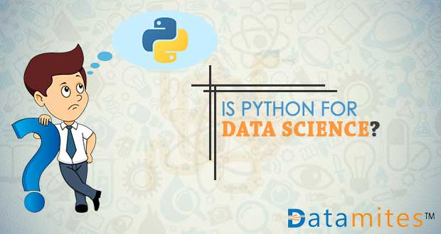 Is Python for Data Science