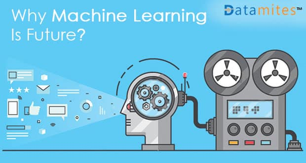 Why Machine Learning is Future