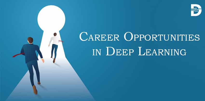 Career Opportunities in Deep Learning