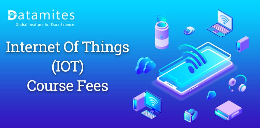 Fees of IoT Training Courses in India