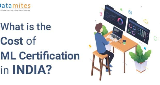 What is the Fees of Machine Learning Certification in INDIA