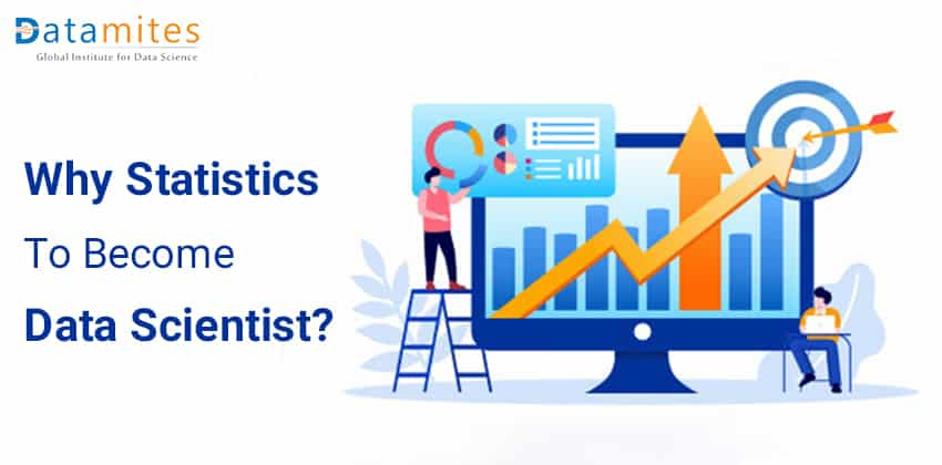 Why is Statistics Important to Become a Data Scientist
