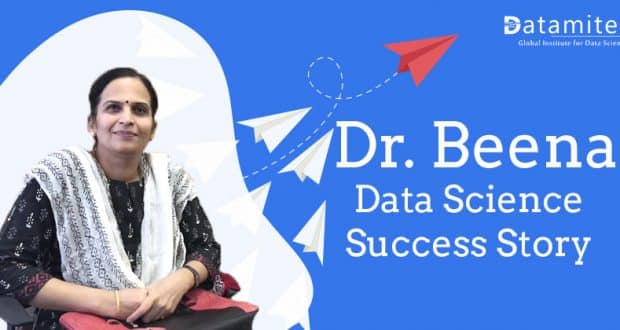 Dr. Beena Data Science Success Story