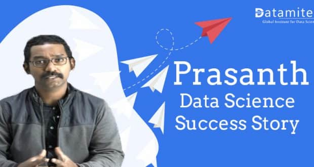 Mr Prasanth Data Science Success Story